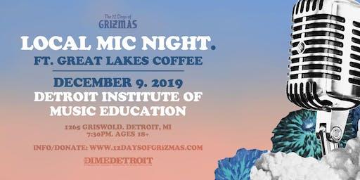 GRiZMAS Day 7: Local Mic Night // 18+