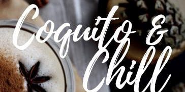 Coquito & Chill The Tasting Event