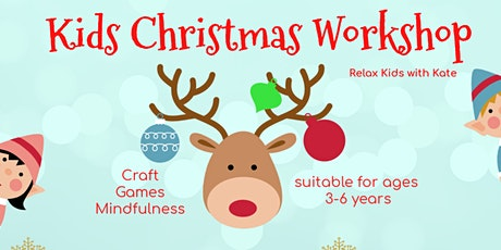 Kids Christmas Workshop - Relax Kids With Kate tickets