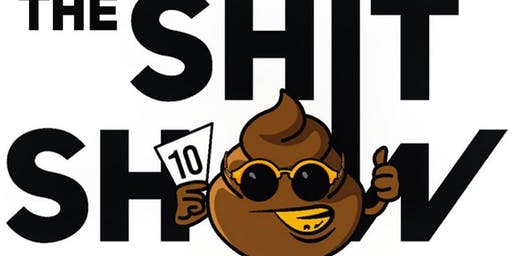 The Shit Show Atlanta