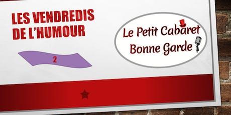LES VENDREDIS DE L'HUMOUR #2 billets