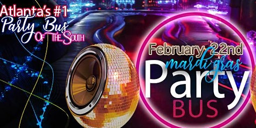 Roll Call! Mardi Gras Party Bus DJ|Unlimited Drinks & Jello Shot