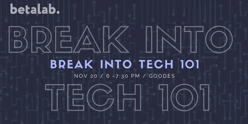Breaking into Tech 101 Panel