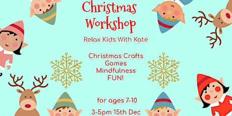 Christmas Workshop - Relax Kids With Kate tickets