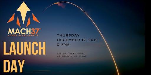 MACH37 Launch Day