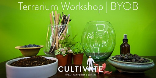 Terrarium Workshop (Always BYOB)