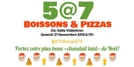 5@7 Boisson & Pizza BanquETS tickets