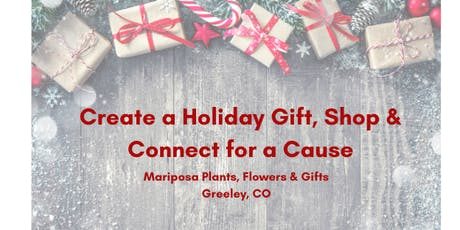 Create a Holiday Gift, Shop and Connect for a Cause tickets