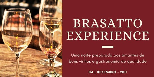 Brasatto Experience
