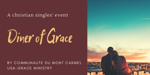 DINNER OF GRACE - A singles' event