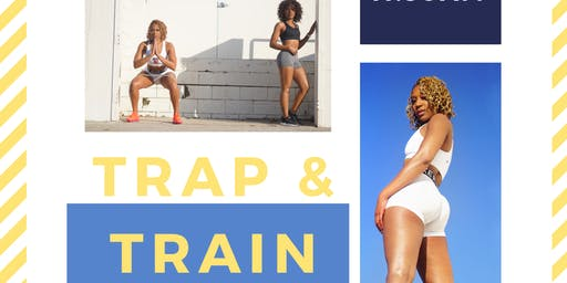 Trap & Train: Get Booty