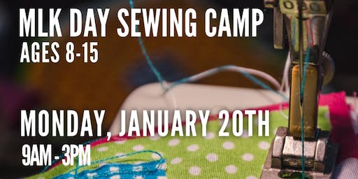 MLK Day Sewing Camp