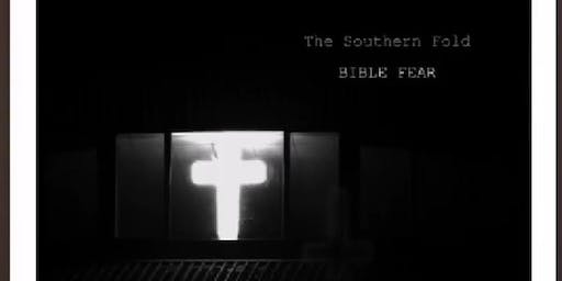 "The Southern Fold - ""Bible Fear"" Album Launch"
