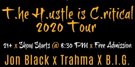 Jon Black T.he H.ustle C.ontinues Tour tickets