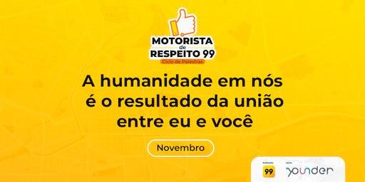 Motoristas de respeito: A humanidade em nós é o resultado da união entre mim e você.