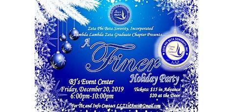"Zeta Phi Beta Sorority Inc. LLZ Chapter Presents: ""A Finer Holiday Party"" tickets"