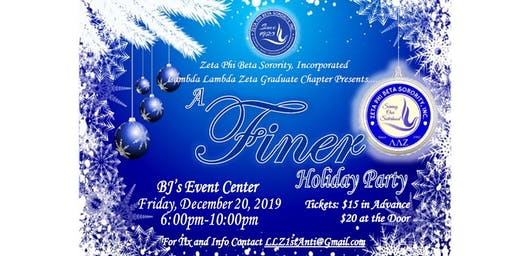 "Zeta Phi Beta Sorority Inc. LLZ Chapter Presents: ""A Finer Holiday Party"""