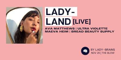 LADY-LAND [LIVE]: On Building a Cult Beauty Brand