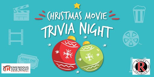 Christmas Movie Trivia Night at Rusty's Kelowna!