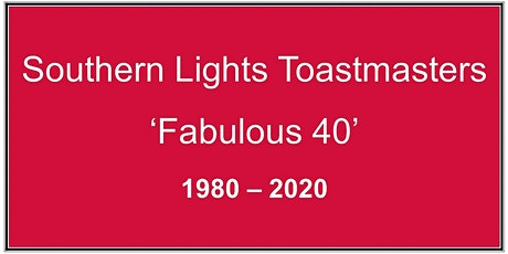 Southern Lights Toastmasters Club 40th Anniversary Celebration tickets