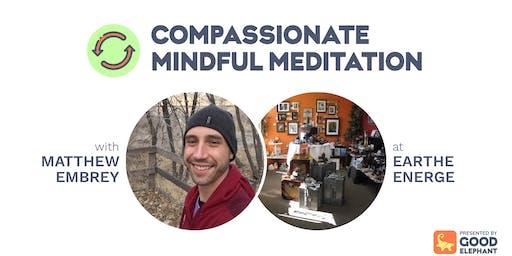 Compassionate Mindful Meditation