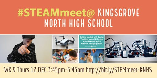 #STEAMmeet @ Kingsrove North High School