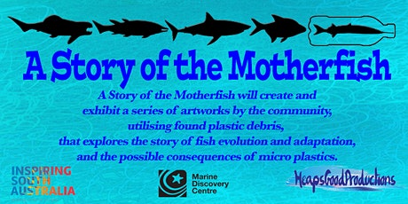 A Story of the Motherfish - Workshop 1 tickets