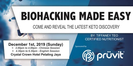 BIOHACKING MADE EASY (KL-English Session) tickets