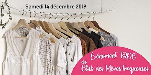 [étape 1] MÈRES TROC | Vêtements Hiver enfant & femme | Samedi 14 décembre 2019