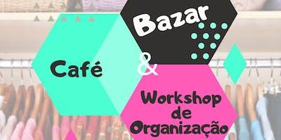Café, bazar e workshop de organização