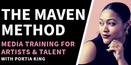 The Maven Method: Media Training for Artists & Talent tickets
