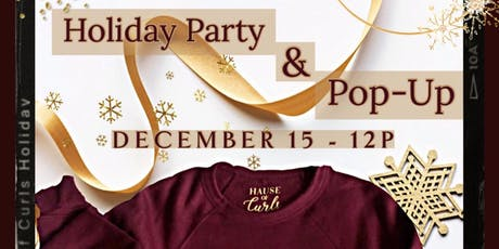 Hause of Curls Holiday Party/Pop-Up tickets