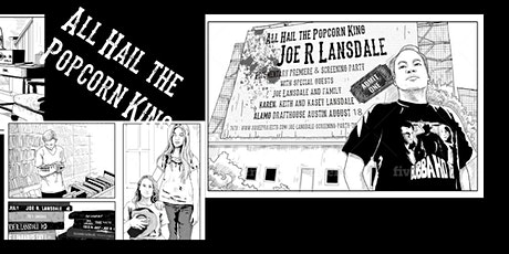 LA Premiere of All Hail the Popcorn King: Joe R Lansdale Documentary with tickets