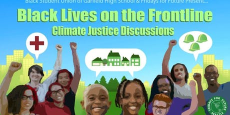 Black Lives on the Front Line : Climate Justice Discussions tickets