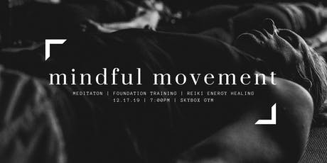 Mindful Movement hosted by SkyBox Gym tickets