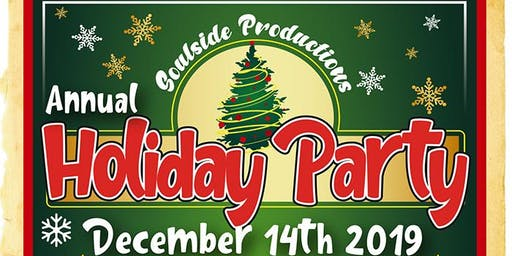 Soulside Productions Annual Holiday Party