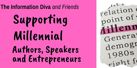 Supporting Millennial Authors, Speakers and Entrepreneurs tickets