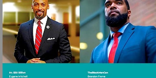 MEET MR. $50 BILLION, BLACK MAN CAN & MORE