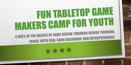 Fun Tabletop Game Makers Camp for Youth tickets