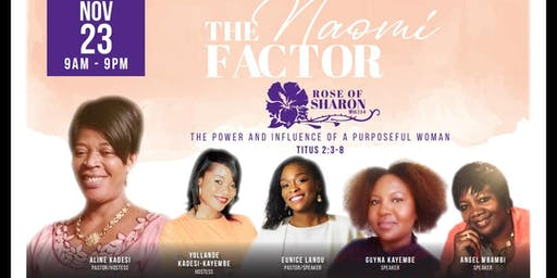 """The Naomi Factor"" The power and influence of a purposeful woman"