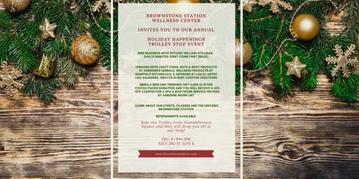 Holiday Happenings Brownstone Station Trolley Stop