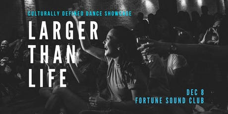 Larger Than Life | Winter Showcase 2019 tickets