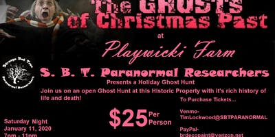 """GHOST OF CHRISTMAS PAST"" Open GHOST Hunt"