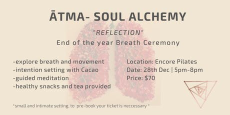"""Reflections""- End of the year breath ceremony tickets"
