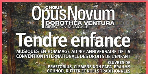 Concert de Noël du Chœur Opus Novum: TENDRE ENFANCE