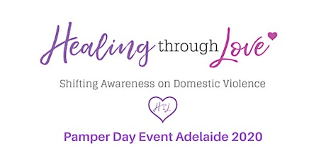 Healing Through Love SA Pamper Day Event 2020 tickets