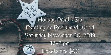 Holiday Open House with Paint and Sip tickets