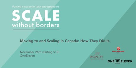 Moving to and Scaling in Canada: How They Did It. tickets