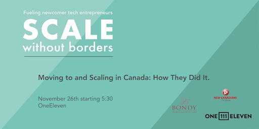 Moving to and Scaling in Canada: How They Did It.