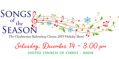 Songs of the Season - Holiday Harmony 2019 by the Cheshiremen tickets